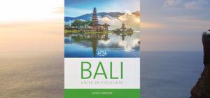 Win reisgids Bali - Uniek en veelzijdig - ZuidoostAzie.nl