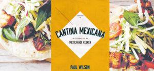 Win kookboek Cantina Mexicana - MiddenAmerika.nl