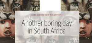 Win boek: Another boring day in South Africa -Afrika.nl